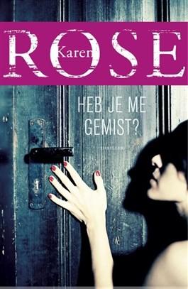 Heb je me gemist? – Karen Rose