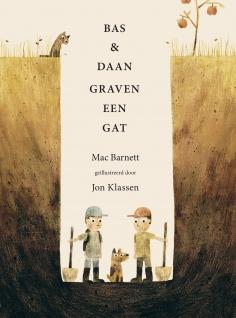 Bas & Daan graven een gat – Mac Barnett, Leespluim april