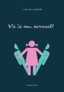 Wie is nou normaal? - Lisa Williamson
