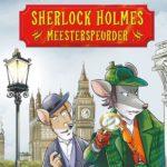 Sherlock Holmes: meesterspeurder – Geronimo Stilton